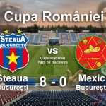 Steaua București Mexic București 8-0