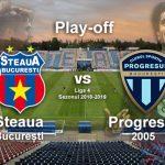 Steaua București - Progresul 2005 play-off