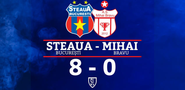 Steaua București - Mihai Bravu 8-0