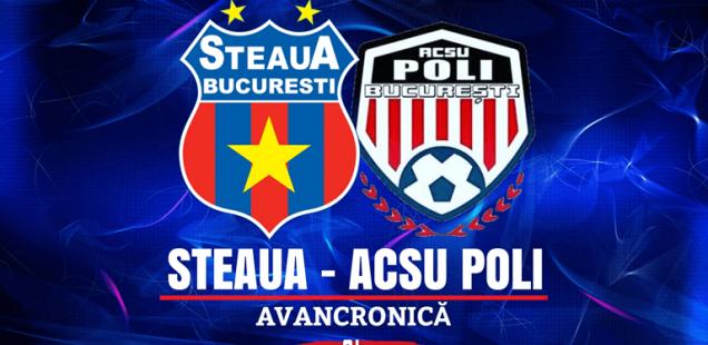 Steaua București - ACSU Poli