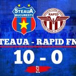 Steaua București - Rapid FNG 10-0