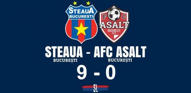 Steaua București - AFC Asalt 9-0