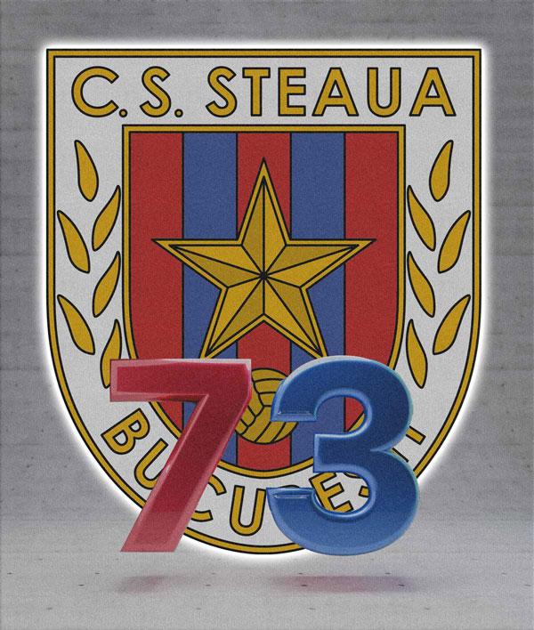 La multi ani Steaua! 73 de ani de glorie