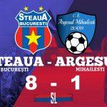 Steaua București Argeșul Mihăilești 8-1