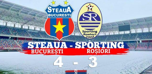 amical Steaua București Sporting Roșiori