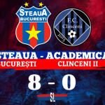 Steaaua Bucuresti - Academica Clinceni 8-0