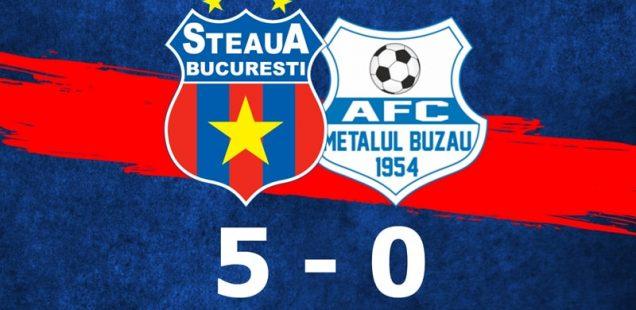 Steaua București Metalul Buzău 5-0
