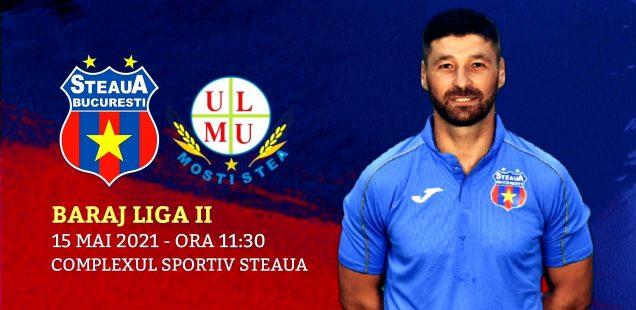 Avancronică: Steaua București - Mostiștea Ulmu